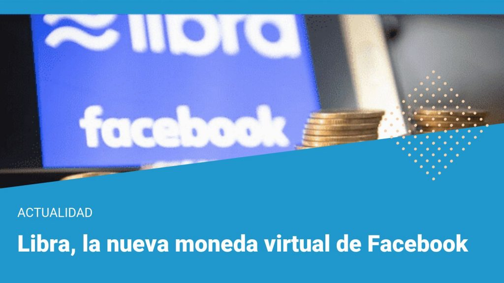 nueva moneda virtual libra de facebook
