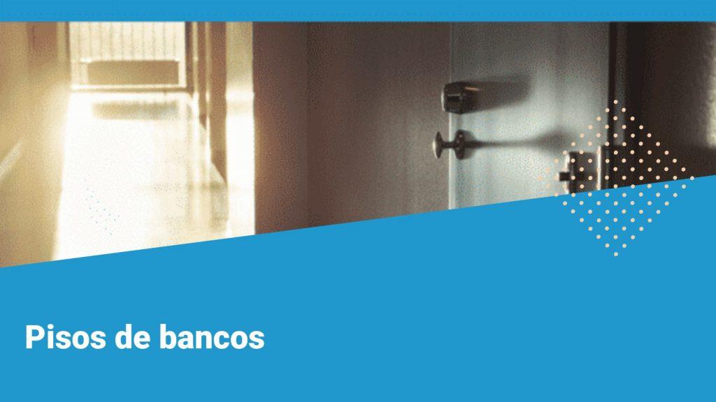 inmuebles y pisos de bancos